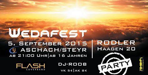 Nächsten Samstag: Flash live am Wedafest in Aschach/Steyr